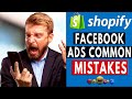 Shopify Facebook Ads Common Mistakes Beginners Need To Avoid [Dropshipping]