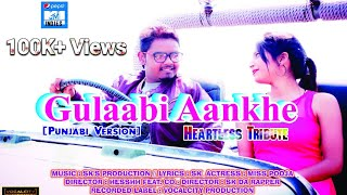 Gulaabi Aankhe | Heartless Tribute | SK da Rapper | Pooja Singh | Vocalcity Productions​