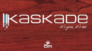 Gambar cover Kaskade - It's You, It's Me