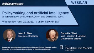 Policymaking and artificial intelligence: A conversation with John R. Allen and Darrell M. West