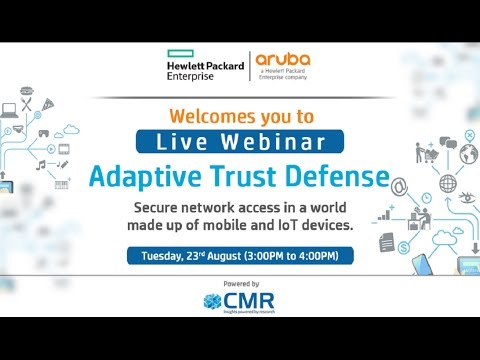 Adaptive Trust Defense HP-Aruba Webinar