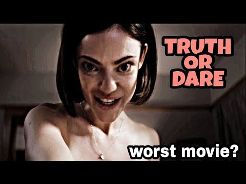 Truth or Dare (2018) Review | Is it the Worst Movie of 2018?