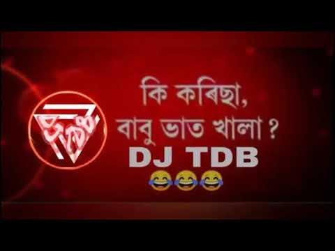 Babu Bhat Khala Remix Song DJ TDB 2018 New Assamese Rap with Funny