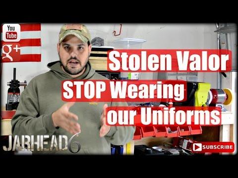 Stolen Valor: STOP Wearing our Uniforms