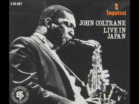 John Coltrane - Live In Japan (Full Live Album 1966)