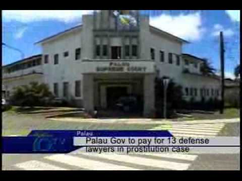 Palau Gov to pay for 13 defense lawyers in prostitution case