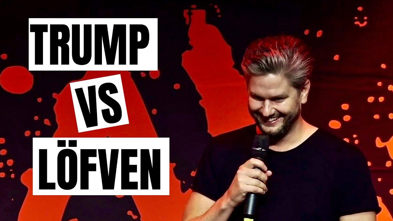 Stefan Löfven vs Donald Trump   Fredrik Andersson @ RAW comedy club