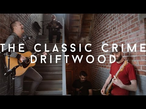 THE CLASSIC CRIME - Driftwood