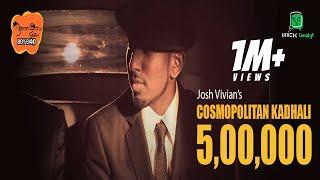 josh vivian namma ooru boy band nobb cosmopolitan kadhali official music video