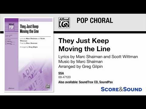 They Just Keep Moving the Line, arr. Greg Gilpin – Score & Sound