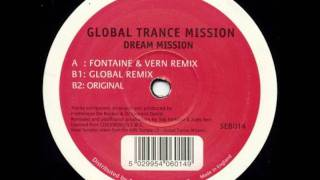 Global Trance Mission - Dream Mission (Fontaine & Vern Remix)