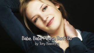 Babe, Babe Please Don
