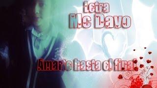 Mc Davo - Amarte hasta el final (letra)