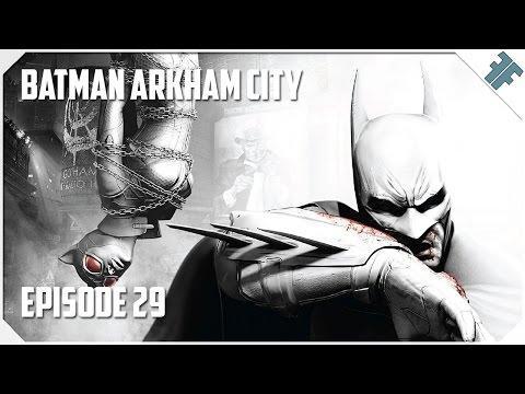"Batman Arkham City - E29 - ""Boiler Room!"" |"