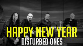 Repeat youtube video Happy New Year From Disturbed!