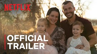 American Murder: The Family Next Door | Official Trailer | Netflix