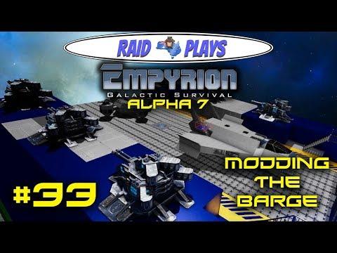 "Let's Play Empyrion Alpha 7 with RaidzeroAU - #33 - ""Modding The Barge"""