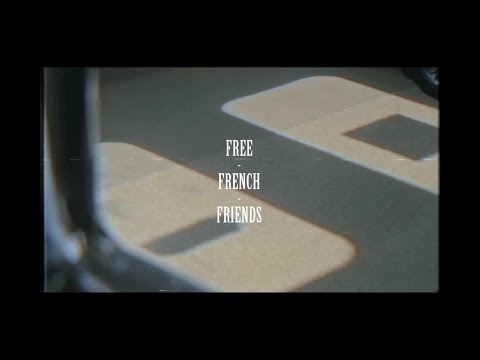 FREE FRENCH FRIENDS (Documentary)