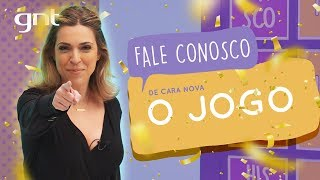 O JOGO: Fale Conosco de cara nova   #94   Júlia Rabello