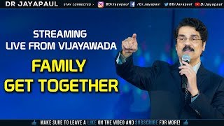 Live   Vijayawada Family Get Together   Evening Session   05-02-2019   Dr Jayapaul