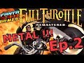 L'EMBUSCADE !!! -Full Throttle : Ep.2- avec Bob Lennon