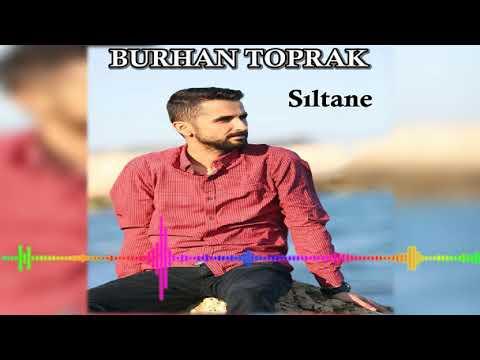 download Burhan Toprak - Sıltane Remix 2018 YENİ ALBÜM (Official Audıo)
