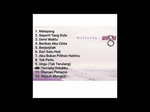 FULL ALBUM UNGU MELAYANG 2005