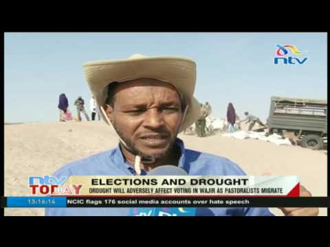 Drought will adversely affect voting in Wajir as pastralists migrate