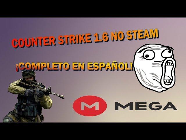 counter strike 1 6 descargar mega