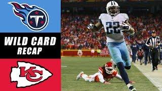 Titans vs. Chiefs NFL Wild Card Recap
