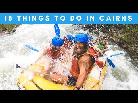 18 THINGS TO DO IN CAIRNS: THE BUCKET LIST