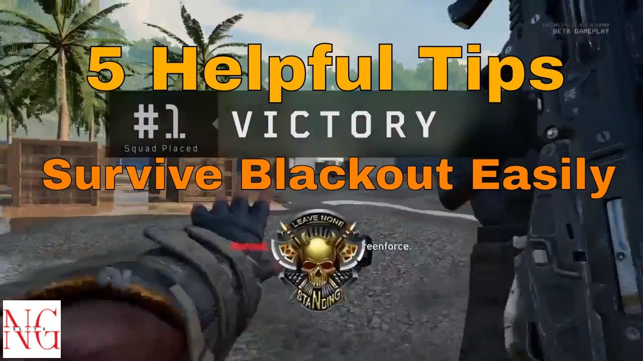black ops 4: 5 helpful tips to survive blackout