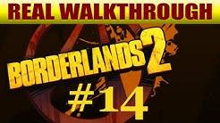 Borderlands 2 Walkthrough Part 14: How to Kill Captain Flynt Easy!