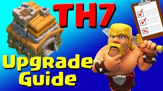 Clash of Clans: TH7 Upgrade Priority List & Guide (JULY 2016) ULTIMATE!!