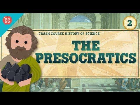 The Presocratics: Crash Course History of Science #2
