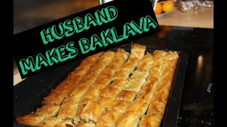 HUSBAND MAKES BAKLAVA | RAMADAN 2017 | NABIILABEE