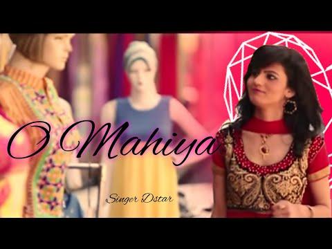 O mahiya | love song | Singer Dstar | full official video