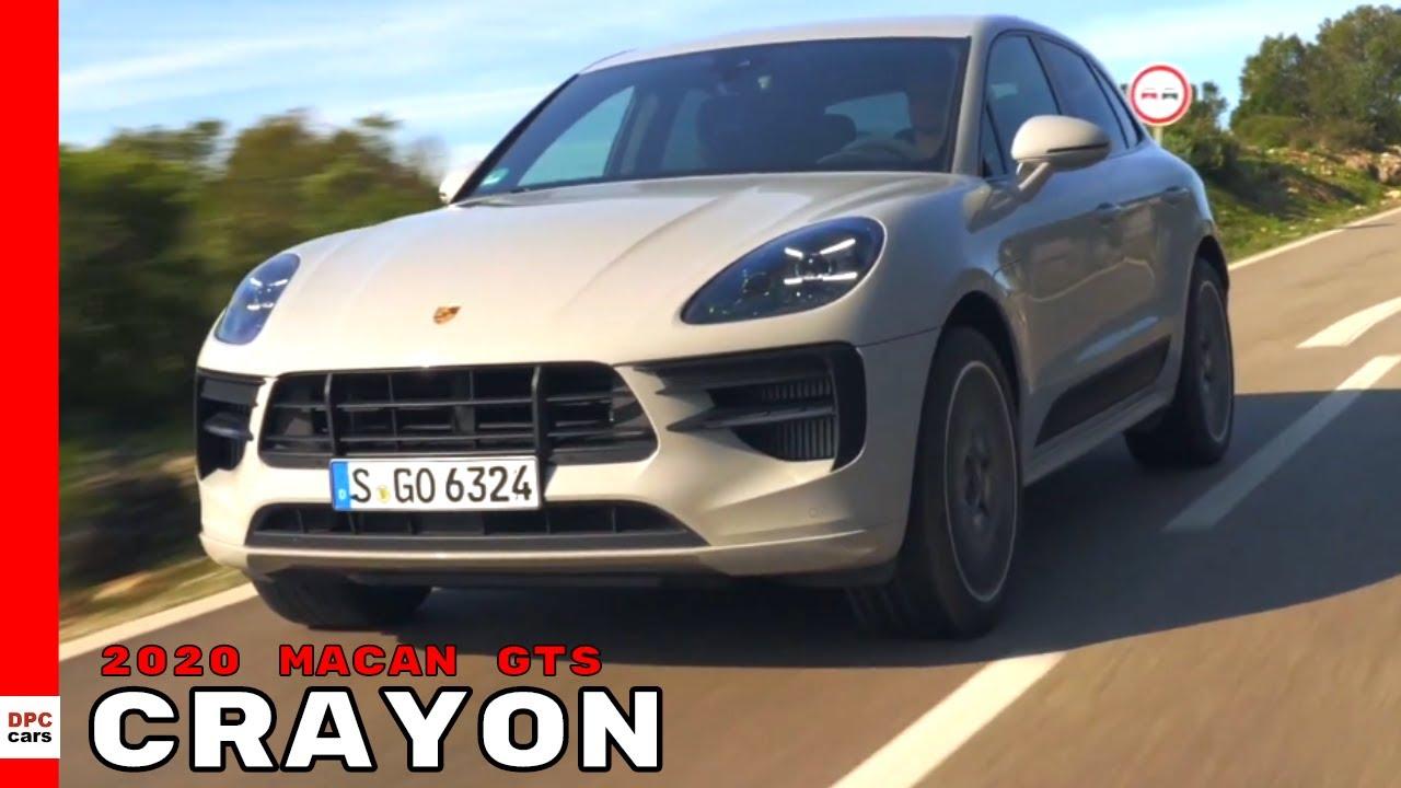 2020 Porsche Macan Gts Crayon Youtube