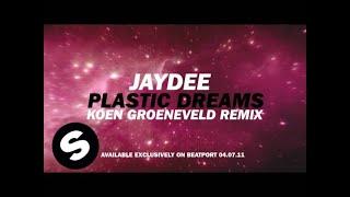 Jaydee - Plastic Dreams (Koen Groeneveld Remix) [Teaser]