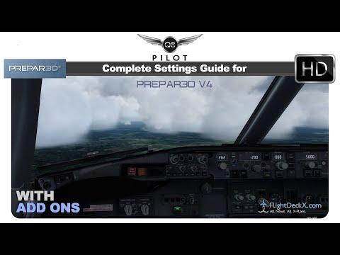 [Prepar3D] Complete Settings Guide for...