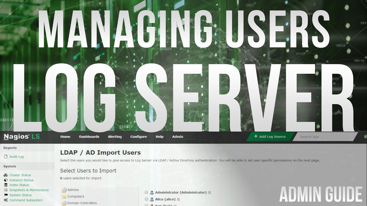 Managing Users in Nagios Log Server 2 - Dauer: 4 Minuten