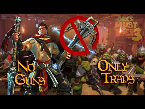 Orcs Must Die 3 - No Guns, Only traps [Rift Lord] |