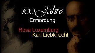 100 Jahre - Ermordung von Rosa Luxemburg und Karl Liebknecht