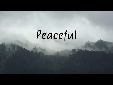 Peaceful | Beautiful Chill Mix