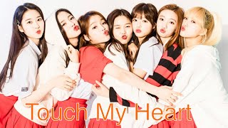 OH MY GIRL - 『Touch My Heart』(日本語歌詞字幕付き)