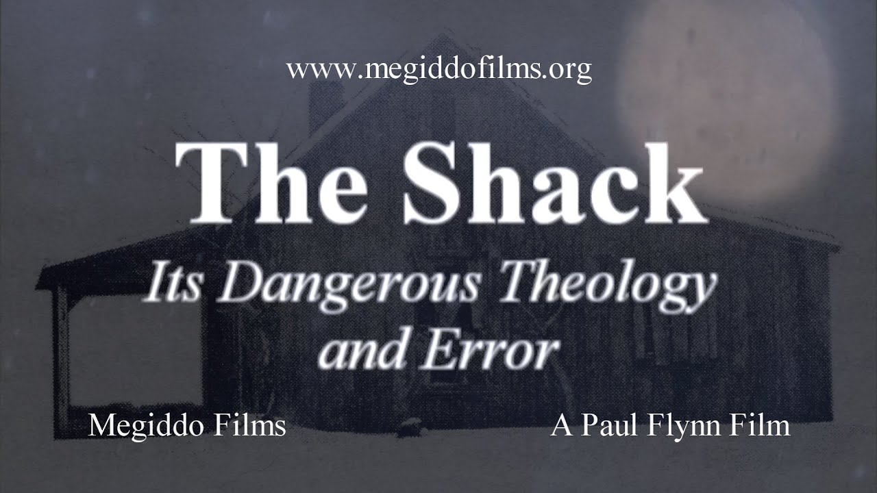 Reformed Theology The Shack: Its Dangerous Theology and Error (Full Documentary Film)  Calvinism