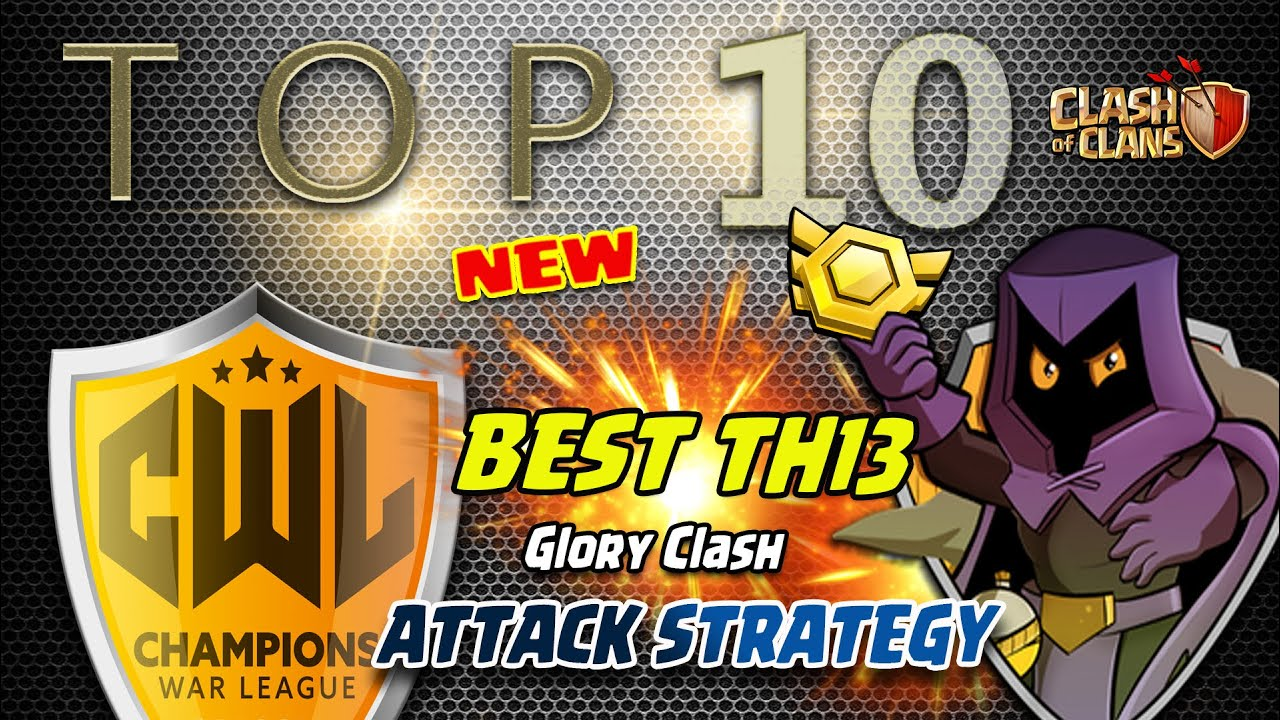 *NEW META* Top 10 Best Th13 Attack Strategy in CWL 2020 / 3 Star Smash Attack / Clash of clans #531