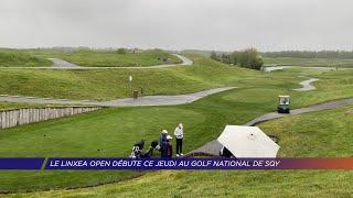 Yvelines | Le Linxea Open débute ce jeudi au Golf National de SQY