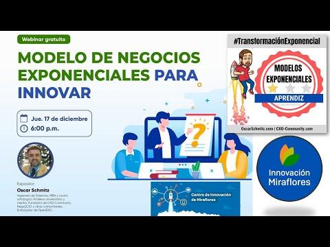 📣 Webinar Innovación Miraflores 💪🤩 Modelo de negocios exponenciales para innovar 🚀