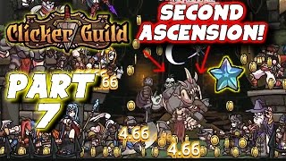"Clicker Guild Gameplay: Pt 7 - ""Second Ascension!"" - PC Walkthrough Strategy"